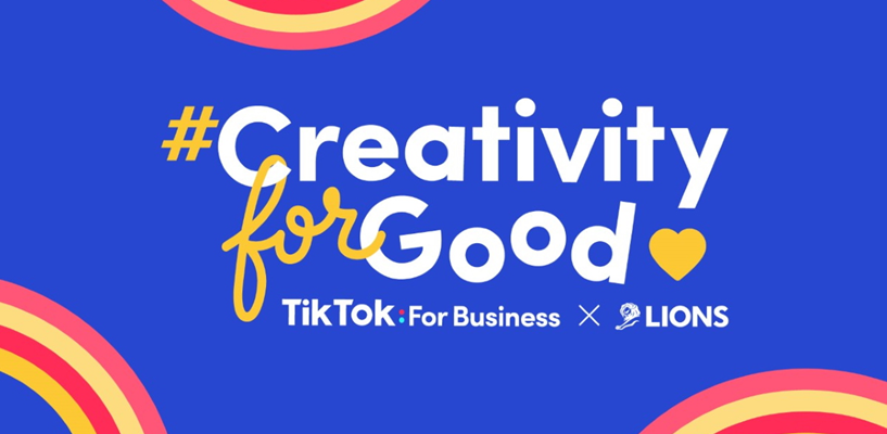 TikTok launches #CreativityForGood challenge ahead of Cannes Lions Awards