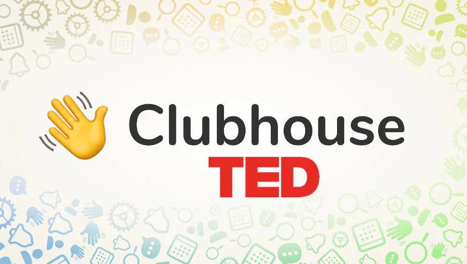 TED and Clubhouse partner with social audio lineup